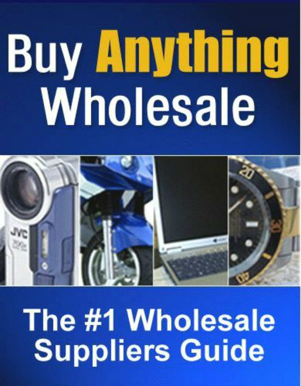 Buy Anything Wholesale ebook with Resale Rights