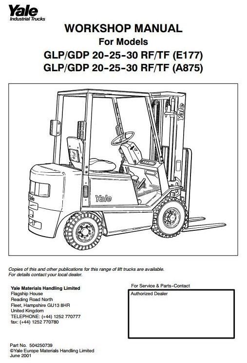 Yale Forkift (E177) GDP 20/25/30 RF/TF, GLP 20/25/30 RF/TF Workshop Service Manual