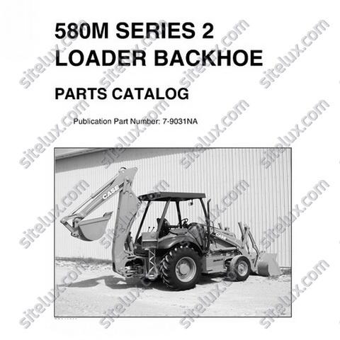 Case 580M Series 2 Loader Backhoe Parts Catalog (NA)