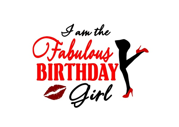 Fabulous Birthday Girl SVG- SVG ONLY