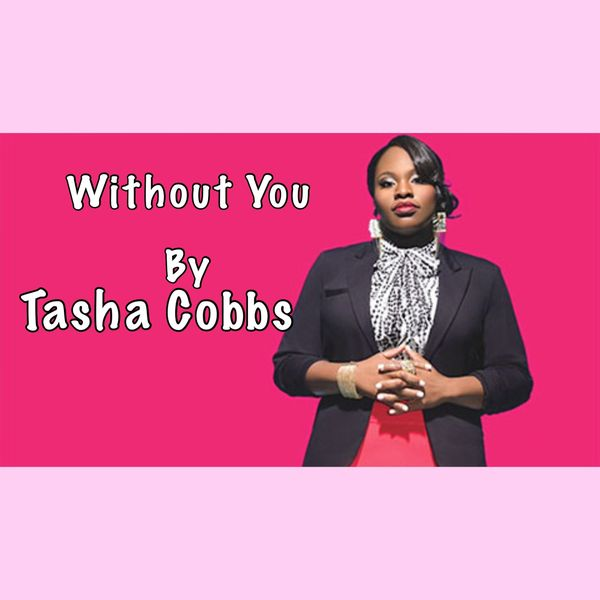 Without You | Tasha Cobbs | Easy Piano Tutorial