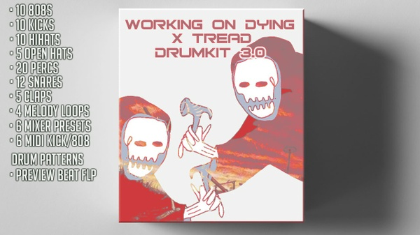 WORKING ON DYING X TREAD DRUMKIT 3.0 (2018)