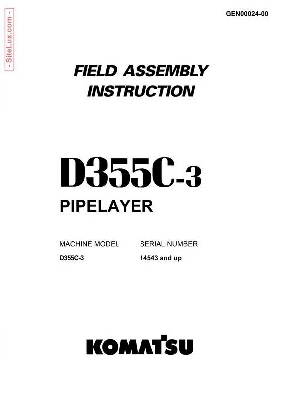 Komatsu D355C-3 Pipelayer Field Assembly Instruction - GEN00024-00