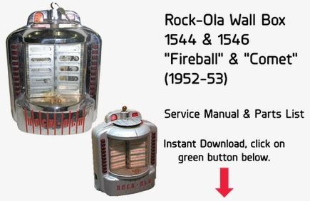 "Rock-Ola Wall Box 1544 & 1546 ""Fireball"" & ""Comet"" (1952-53)  Service Manual & Parts List"