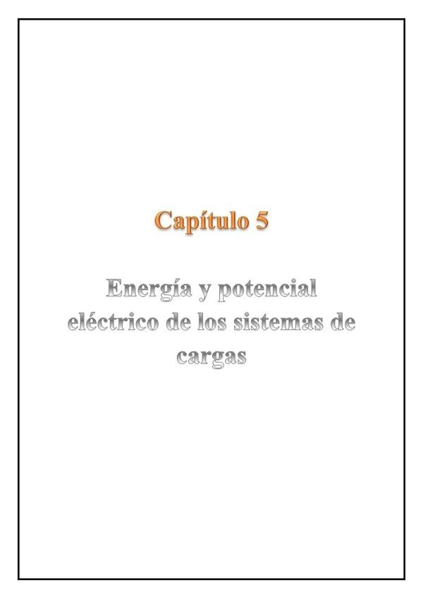 Capítulo 5 - Energía y potencial eléctrico de los sistemas de carga