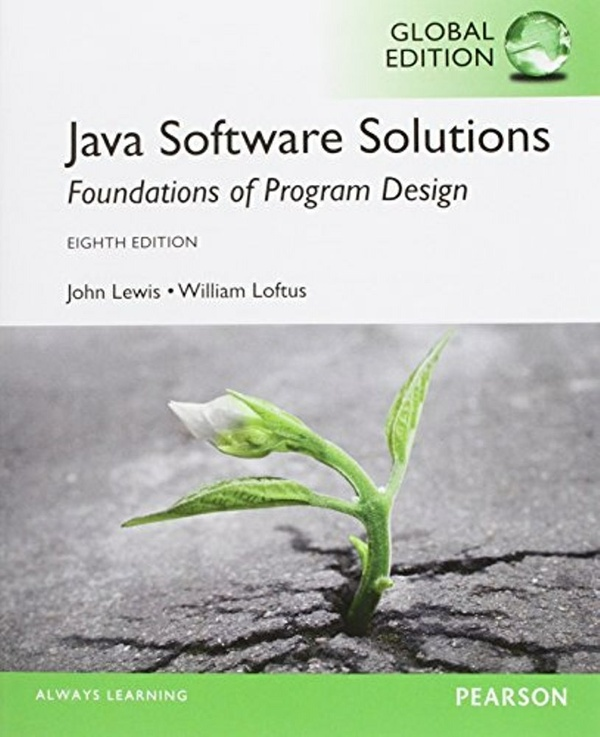 Java Software Solutions 8th edition( Global Edition )  ( PDF, Instant download )