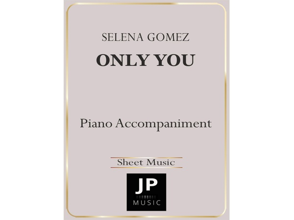 Only You - Piano Accompaniment