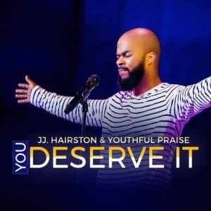 HOW TO PLAY | YOU DESERVE IT | JJ HAIRSTON & YOUTHFUL PRAISE