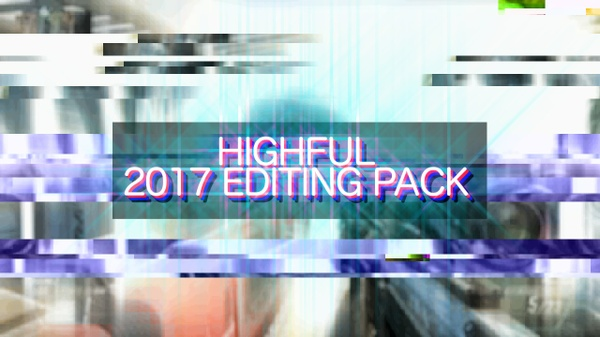 Highful 2017 Editing Pack!