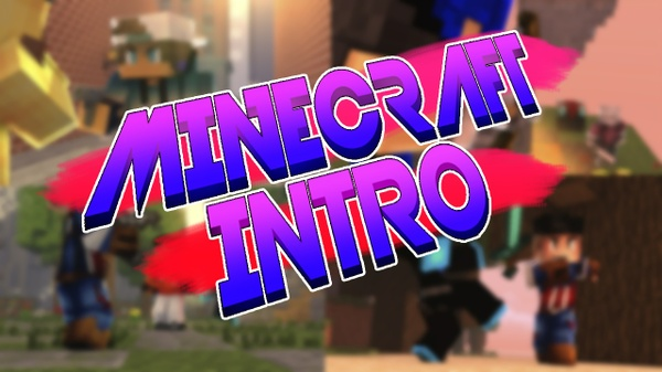 Minecraft Intro/Outro (CLOSE/FULL) (3/3)