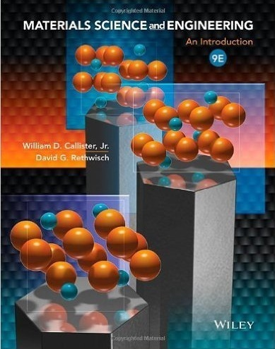 Materials Science and Engineering 9th Edition An introdiction ( PDF )