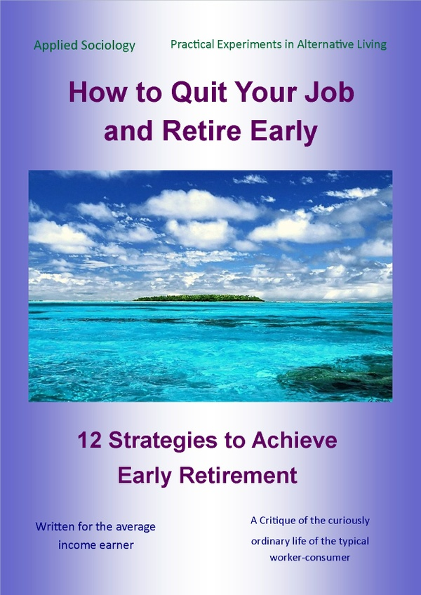 How to Quit Your Job and Retire Early