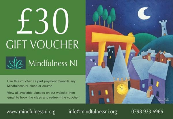 Mindfulness NI £30.00 Gift Voucher