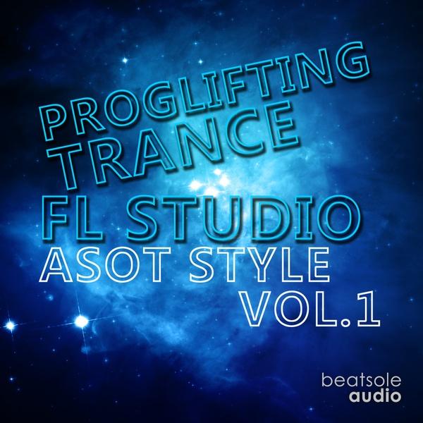 Proglifting Trance FL Studio Template Vol. 1 (ASOT Style)