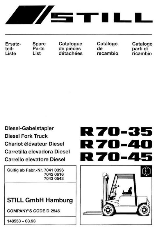 Still Diesel Forklift Truck R70-35, R70-40, R70-45: R7041, R7042, R7043 Parts Manual