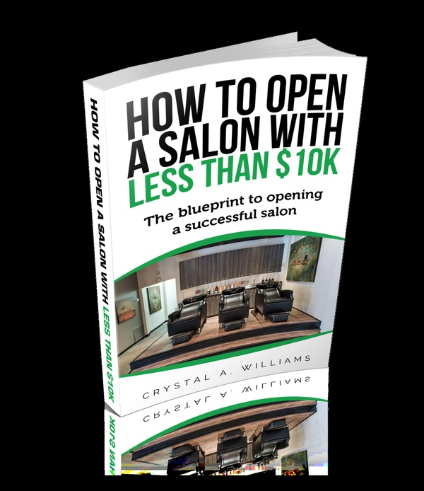 "How to open a salon with less than $10k "" The blueprint to opening a successful salon"""