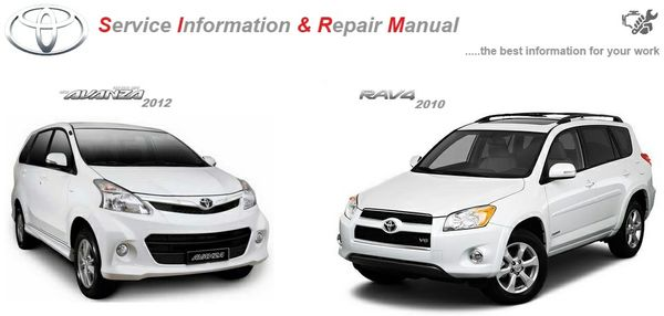 TOYOTA AVANZA 2012 & RAV4 2010 WORKSHOP MANUAL