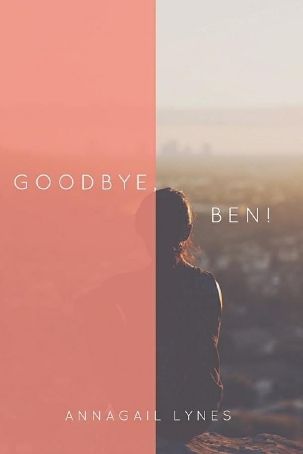 Goodbye, Ben! E-Novel