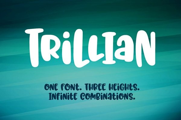 Trillian: one fun font, three heights!