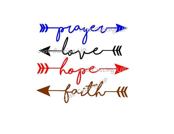 Prayer SVG, Arrow SVG, Love SVG, Faith SVG