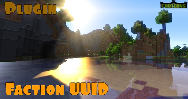 Faction UUID