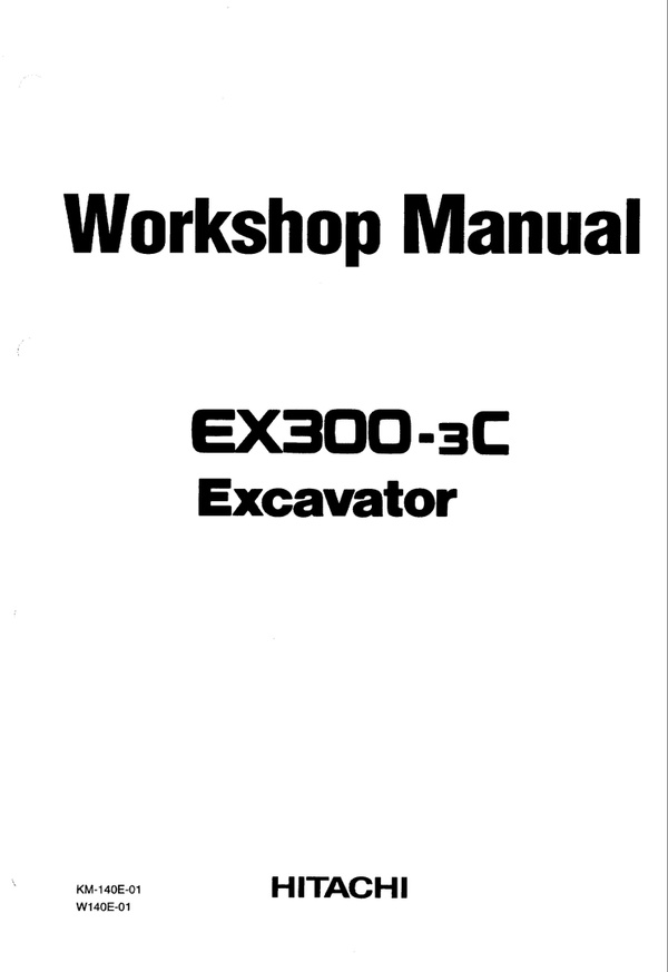 HITACHI EX300-3C EX300LC-3C EX310H-3C EX310LCH-3C REPAIR SERVICE WORKSHOP MANUAL PDF