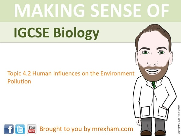 IGCSE Biology - Pollution Presentation