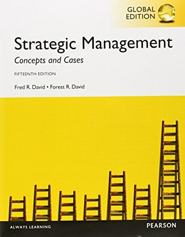 Strategic Management Concepts and Cases, 15th edition ( Global Edition ) ( PDF, Instant download )