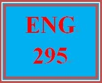 ENG 295 Entire Course