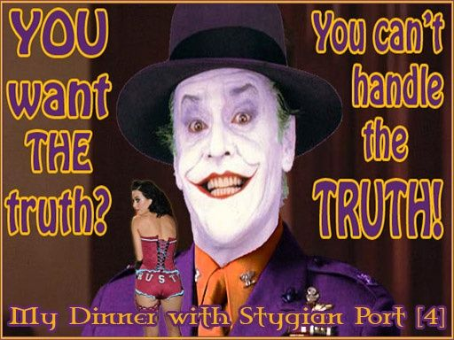 My Dinner with Stygian Port [4] (Oct 2009)
