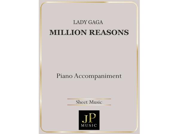 Million Reasons - Piano Accompaniment