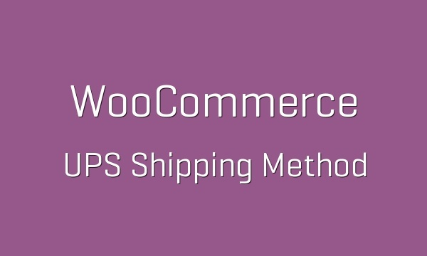 WooCommerce UPS Shipping Method 3.2.6 Extension