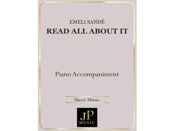 Read All About It Pt. III - Piano Accompaniment