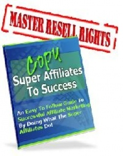 FREE eBook With Master Resell Rights Copy Super Affiliates To Success