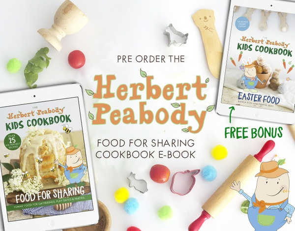 Pre-Order The Herbert Peabody Kids Cookbook Food For Sharing & receive your BONUS Easter Cookbook!