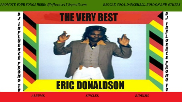 The Very Best Of Eric Donaldson Mix By Djinfluence