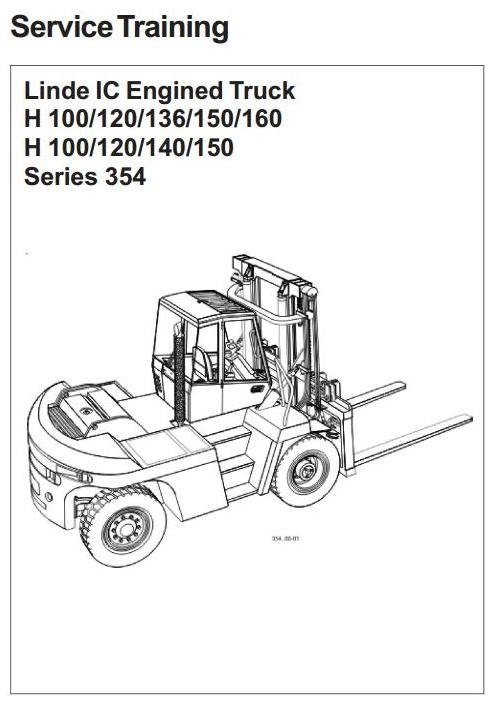 Linde Forklift Truck H354 Series: H100, H120, H136, H140, H150, H160 Service Training Manual