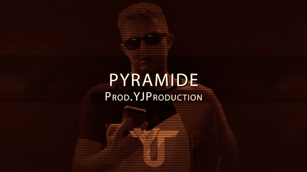 Pyramide | YJ Production