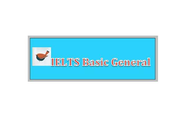 IELTS BASIC-GENERAL