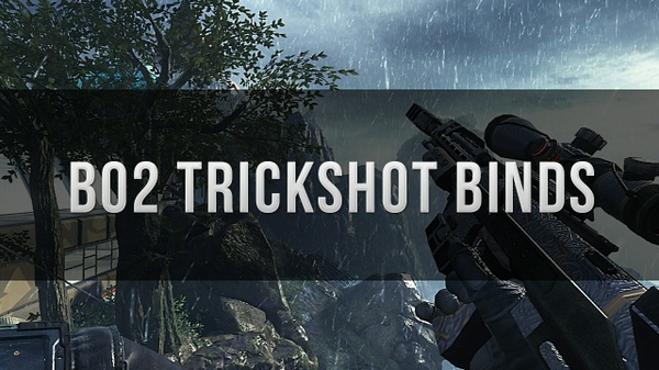 Bo2 Trickshot Binds for Console