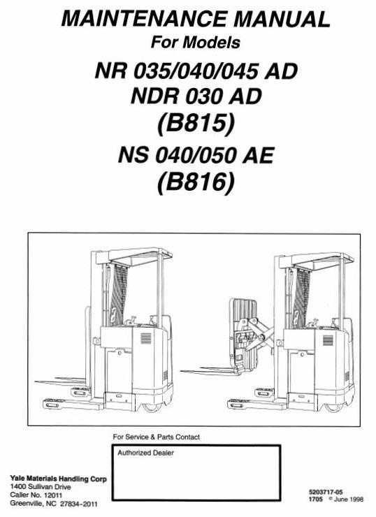 Yale Lift Truck Type AD (B815): NDR030, NR035, NR040, NR045; AE (B816) NS040, NS050 Workshop Manual