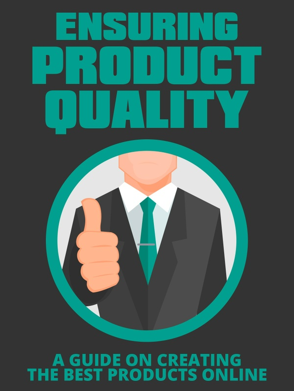 Ensuring Product Quality