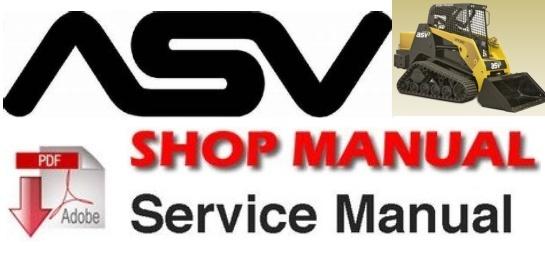 ASV PT30 Posi-Track Rubber Tracked Loader Service Repair Workshop Manual