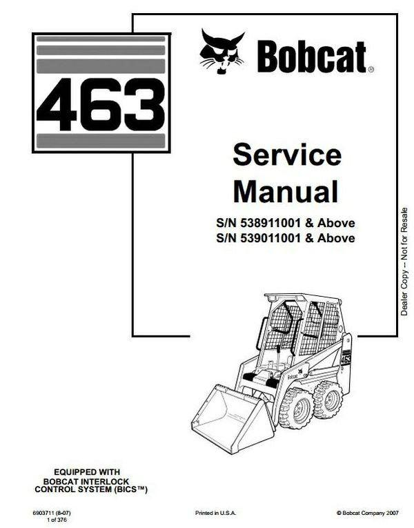 Bobcat Skid Steer Loader Type 463 (S70): S/N 538911001 & Above Workshop Service Manual
