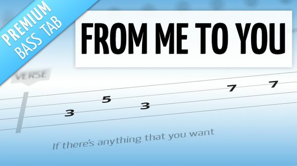 From Me To You (Premium Bass Tab)
