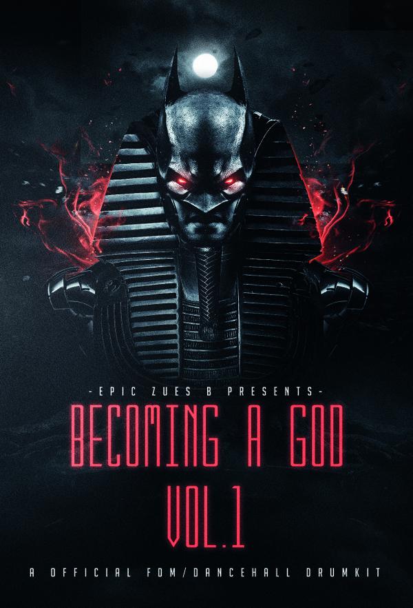 Becoming A God Vol.1 (FDM/Dancehall DrumKit)