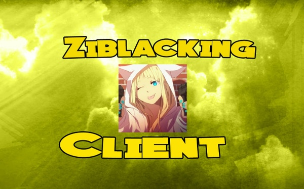 ZIBLACKING $200 CLIENT