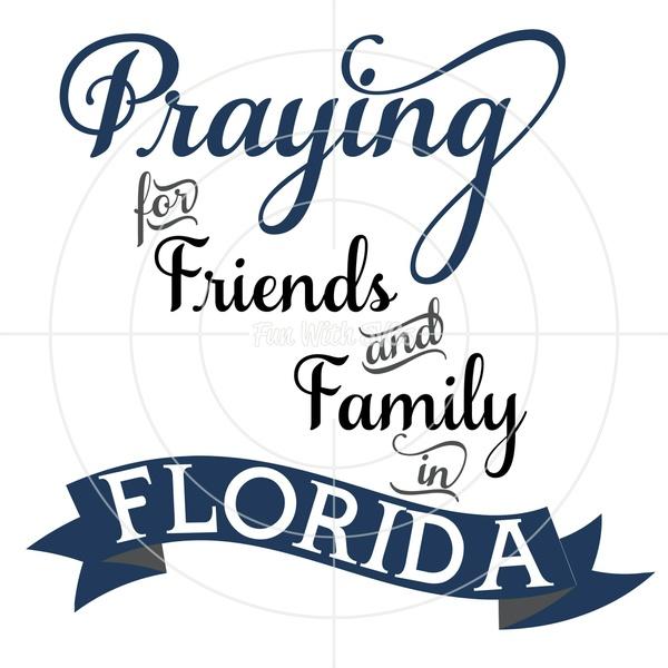 Praying for Florida, Hurricane Irma PNG, EPS, DXF and SVG Cut File, Printable Graphics