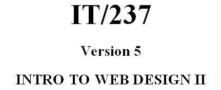 IT 237 Week 1 DQ 1