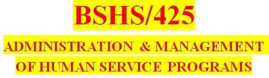 BSHS 425 Week 2 Community Agency Interviews Part II